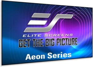Elite Screens Aeon Series 支持4K and 8K, UHD,HD 投影仪屏幕